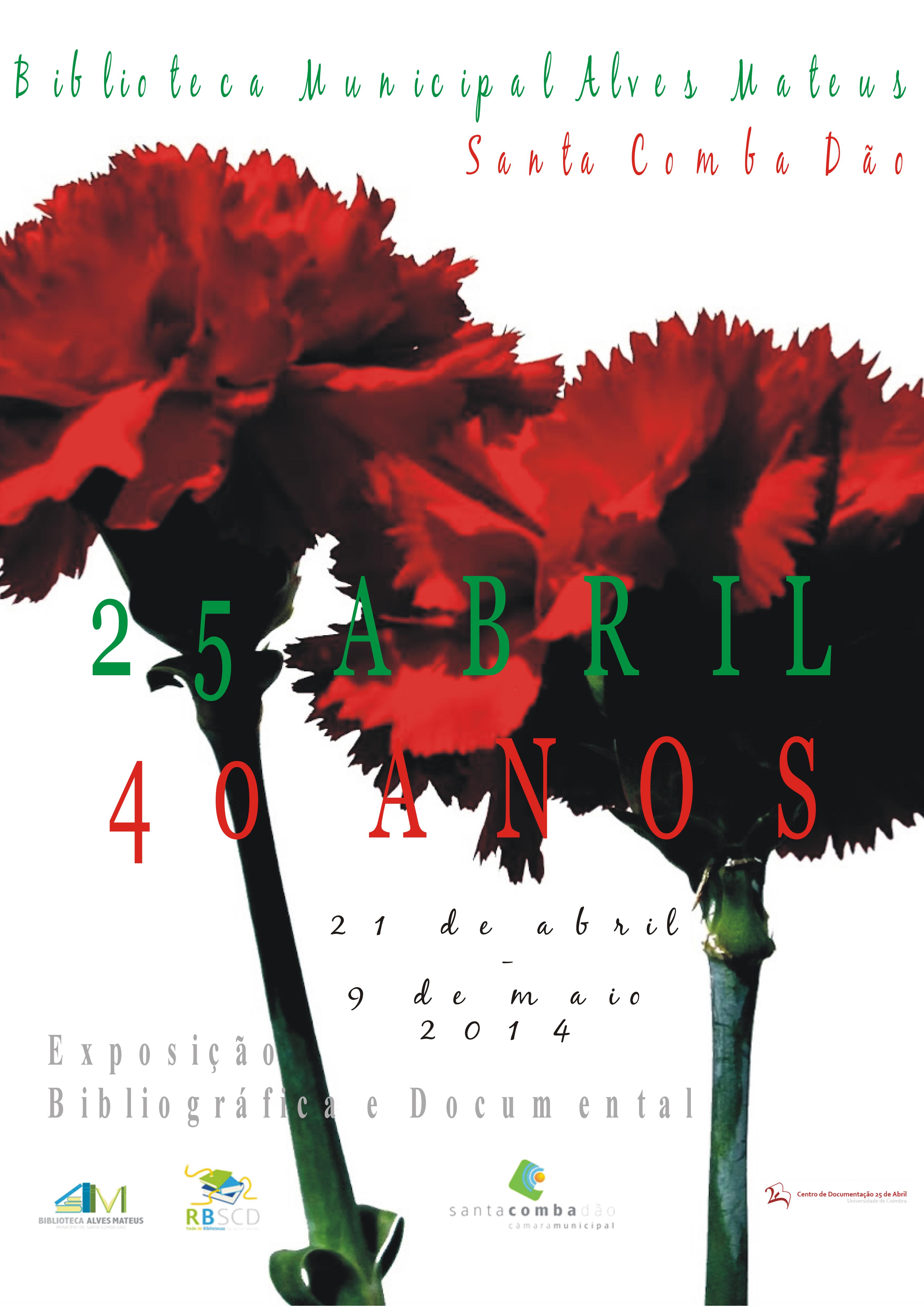25 de Abril, 40 anos – Exposição Bibliográfica e Documental