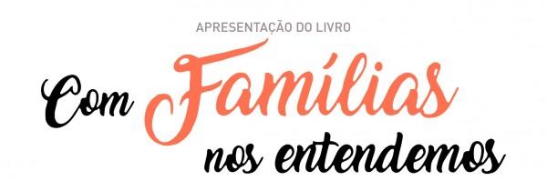 cartaz_com_familias_nos_entendemos-2